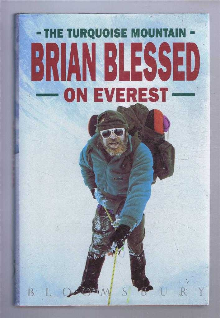 The Turquoise Mountain: Brian Blessed on Everest, Brian Blessed