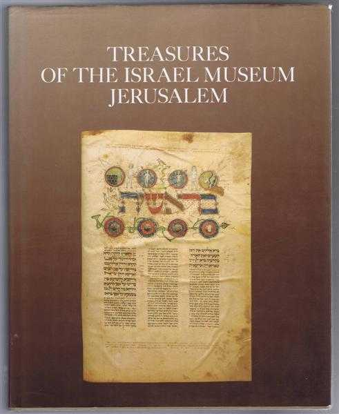 Treasures of the Israel Museum, Jerusalem, sponsored by Caroline and Joseph S Gruss; photographs by Pierre-Alain Ferrazzini