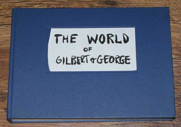 Image for THE WORLD OF GILBERT & GEORGE - The Storyboard