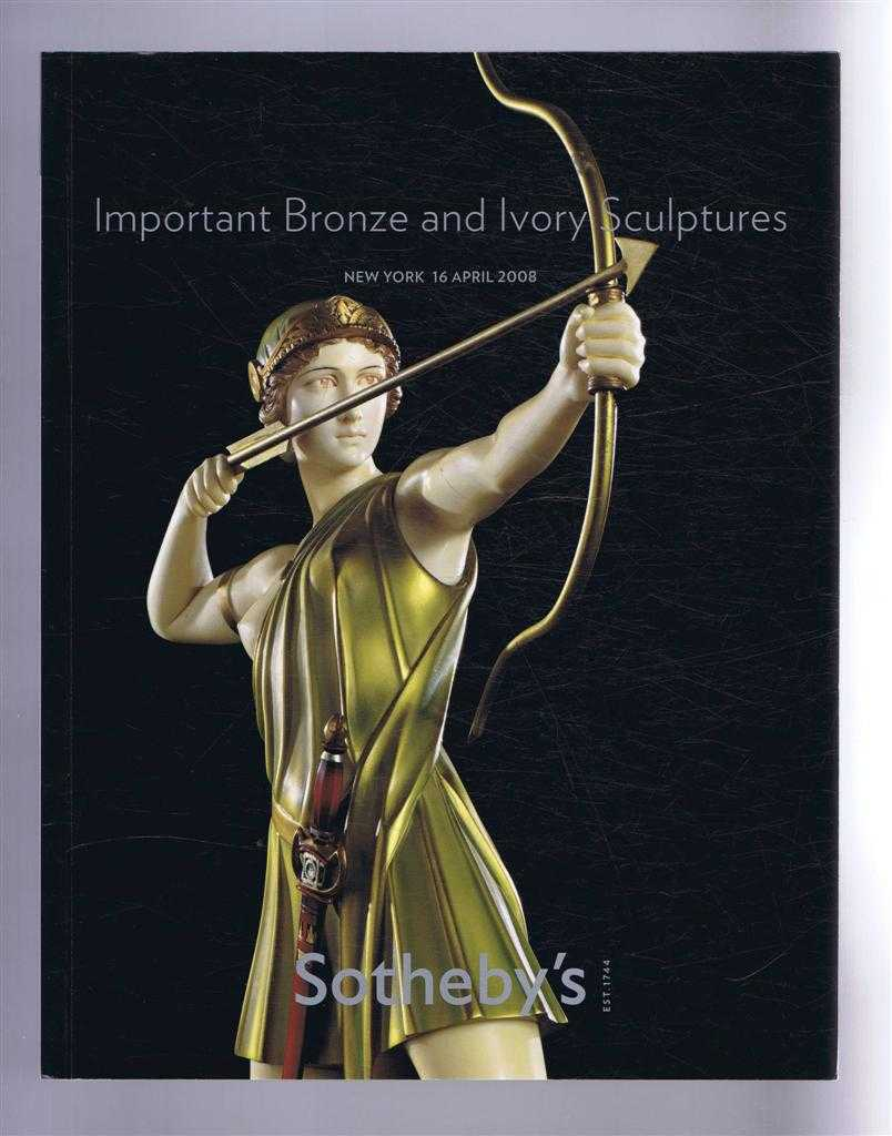 Image for Important Bronze & Ivory Sculptures: Sotheby's Auction Catalogue 16 April 2008, New York