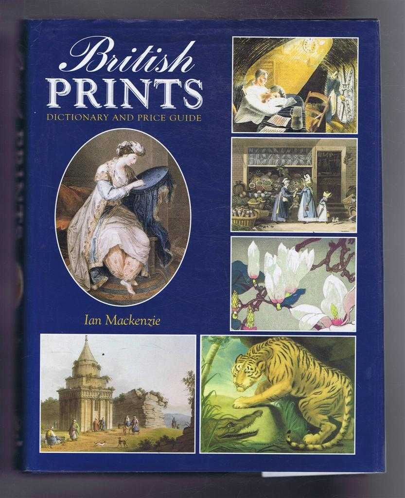 Image for British Prints: Dictionary and Price Guide