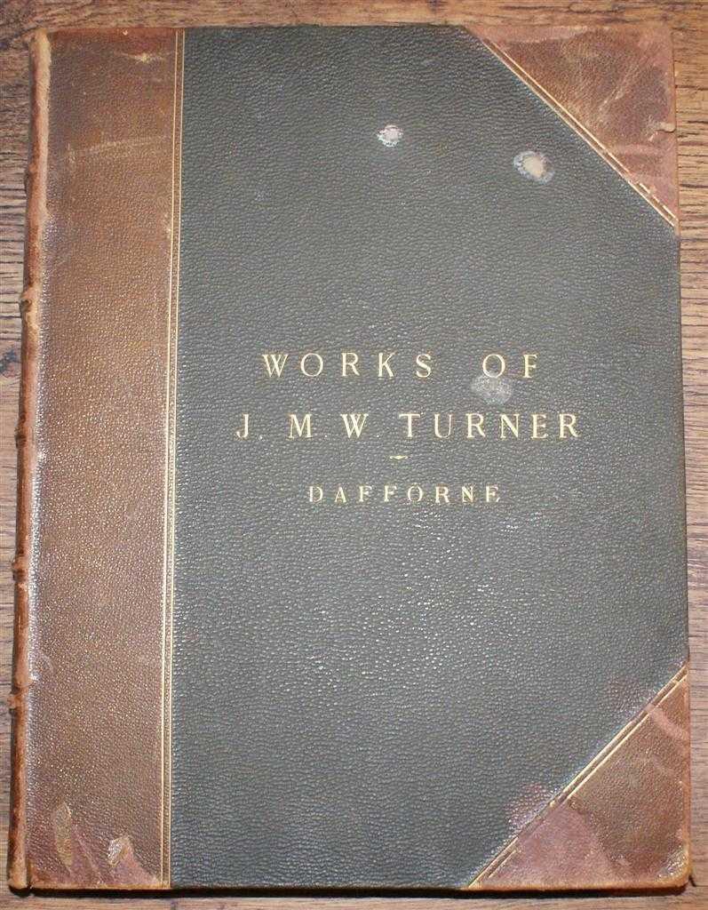 Image for The Works of J M W Turner R A with A Biographical Sketch and Critical and Descriptive Notes
