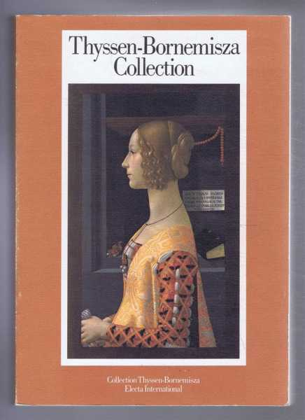 Image for Thyssen-Bornemisza Collection. Catalogue Raisonne of the Exhibited Works of Art