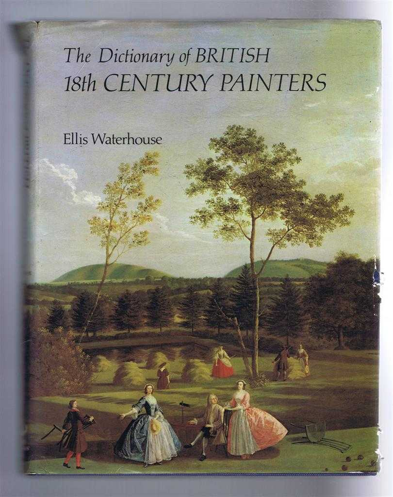 Image for The Dictionary of British 18th Century Painters in oils and crayons