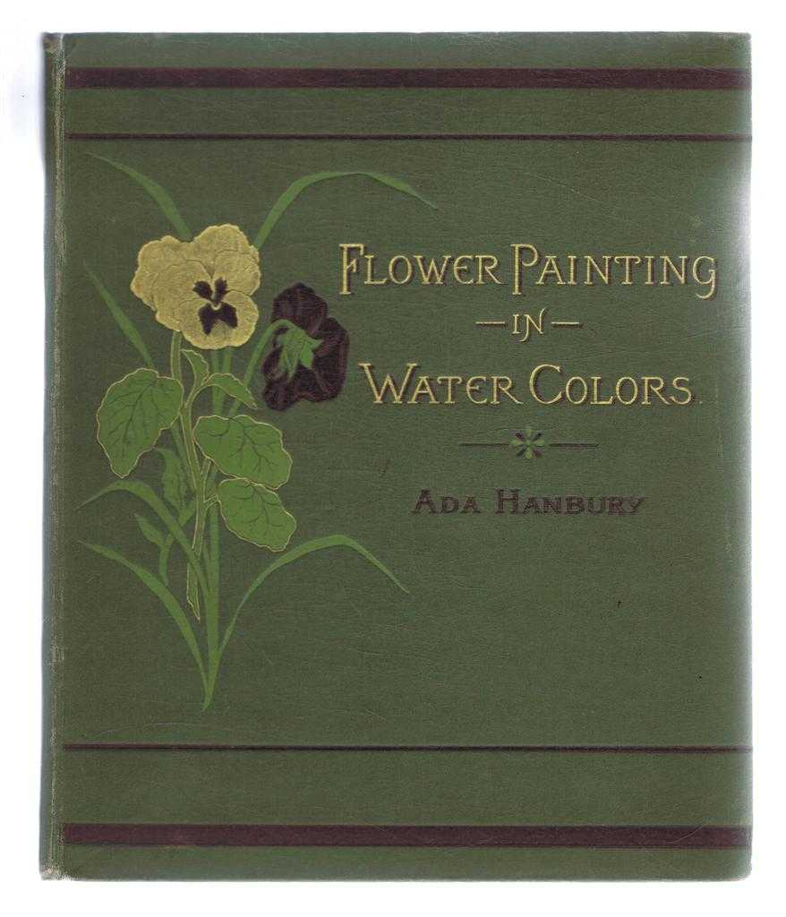 Image for Advanced Studies of Flower Painting in Water Colors, Reproduced From Original Drawings, Specially Made for the Work. Twelve Examples in Colors. Twelve Outlines in Pencil. Vere Foster's Drawing Books