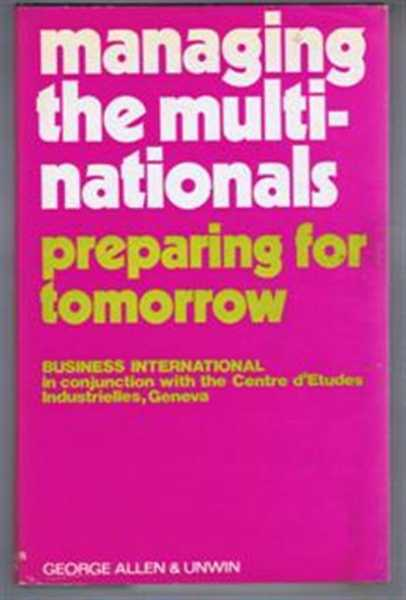 Managing the Multinationals, Business International