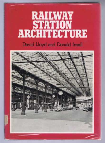 Railway Station Architecture, David Lloyd and Donald Insall