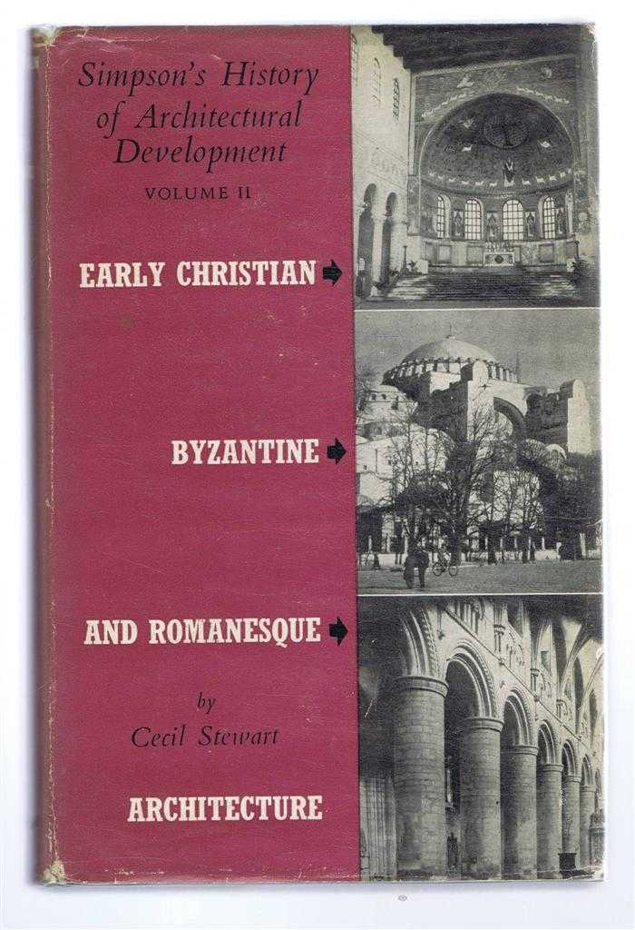 Image for Early Christian, Byzantine and Romanesque Architecture, Simpson's History of Architectural Development, Vol. II