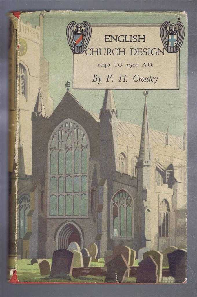 Image for English Church Design 1040 to 1540 AD, An Introduction to the Study of Mediaeval Building