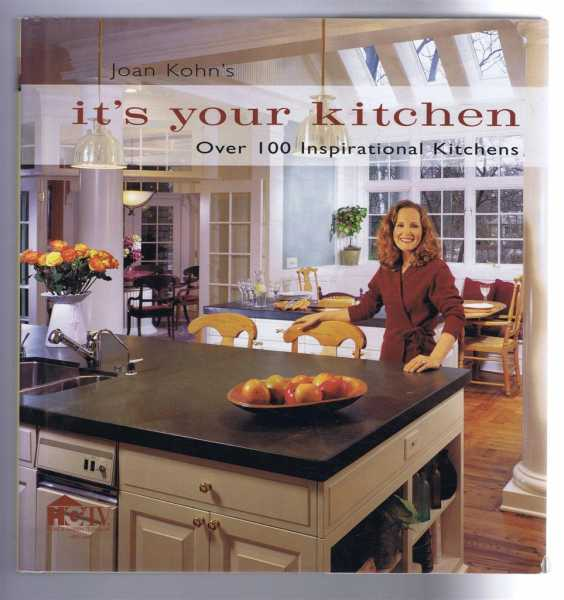 Image for It's your kitchen; Over 100 Inspirational Kitchens