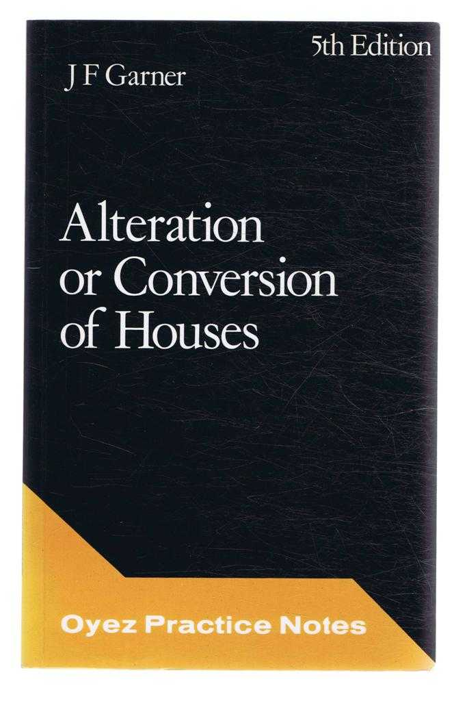 Image for Alteration or Conversion of Houses, Oyez Practice Notes