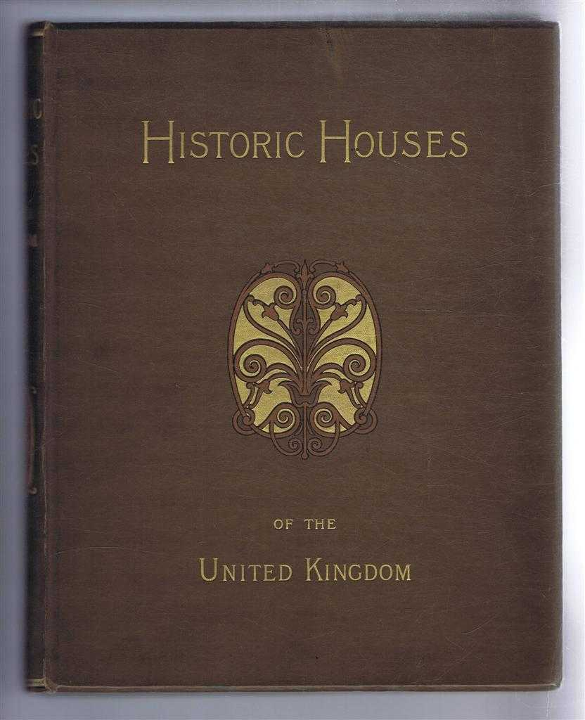 Image for Historic Houses of the United Kingdom. Descriptive, Historical, Pictorial