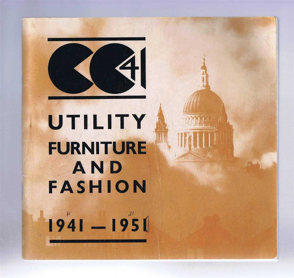 CC41 Utility Furniture and Fashioin 1941-1951, Exhibition at Geffrye Museum, London, 24 September - 29 December 1974, Foreword by Jeffrey Daniels; Introduction by John Vaizey. Also Jane Ashelford, David Mellor, Bob Carter, Gillian Naylor,