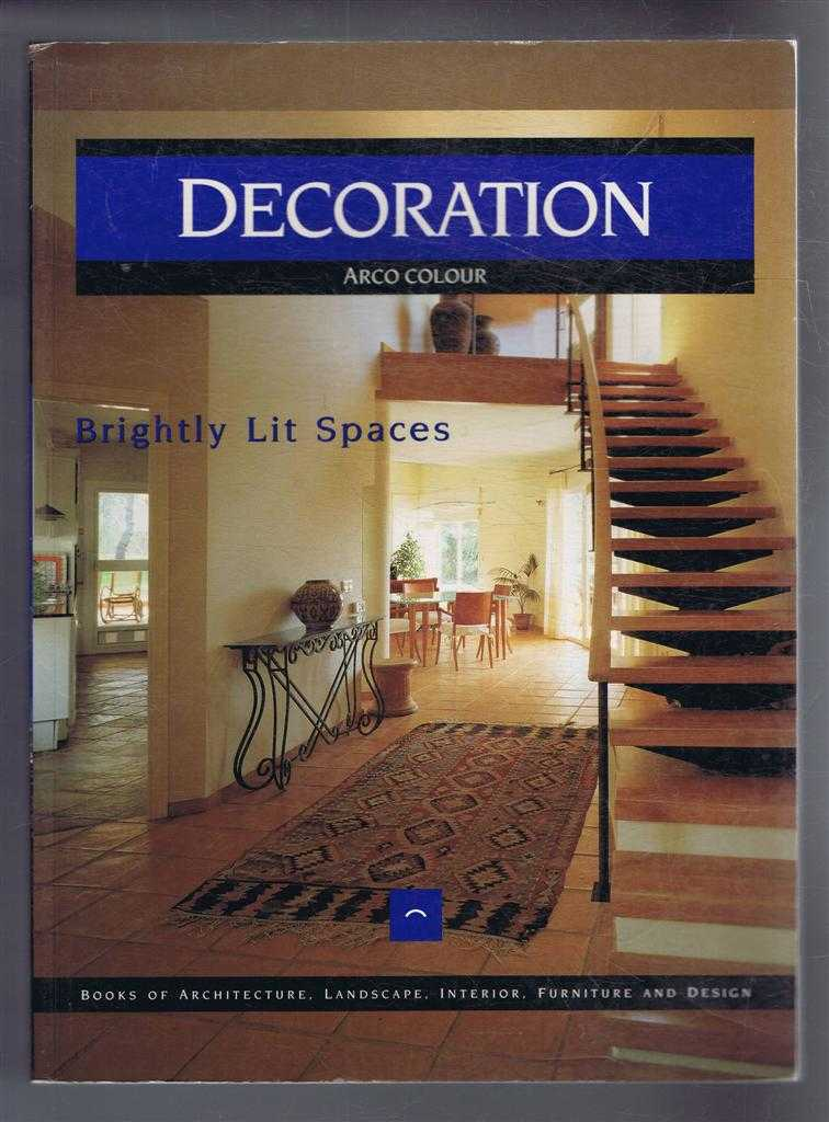 Image for Decoration: Brightly Lit Spaces. Arco Colour