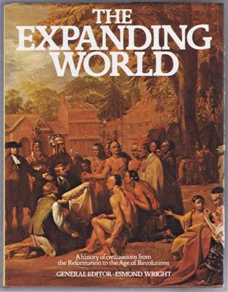 Image for The Expanding World, a history of civilizations from the Reformation to the Age of Revolutions