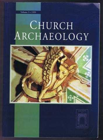 Image for Church Archaeology, Vol. 3 1999. ISSN 1366-8129