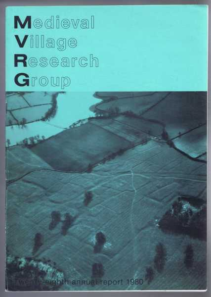 Image for Medieval Village Research Group, Twenty-eighth annual report 1980