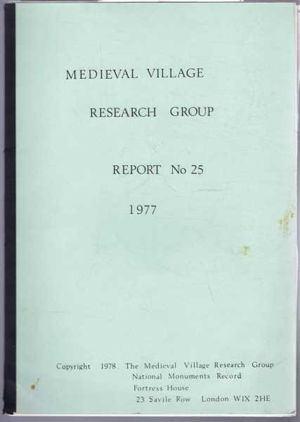 Image for Medieval Village Research Group, Report No. 25 1977
