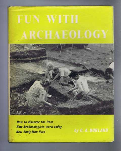 Fun With Archaeology, C A Burland