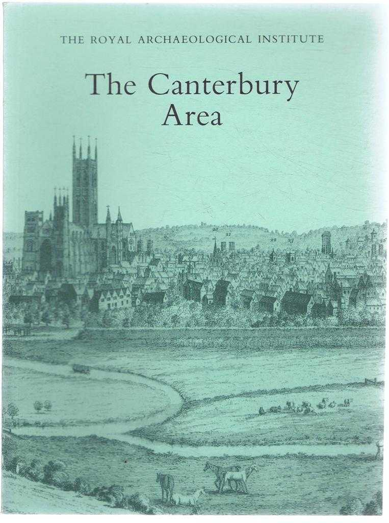 The Canterbury Area, Proceedings of the 140th Summer Meeting of the Royal Archaeological Institute, 1994, supplement to the Archaeological Journal Volume 151 for 1994, edited N J G Pounds