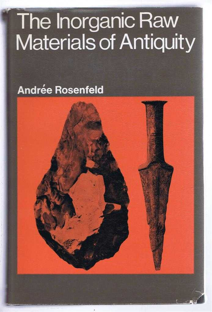 The Inorganic Raw Materials of Antiquity, Andree Rosenfeld