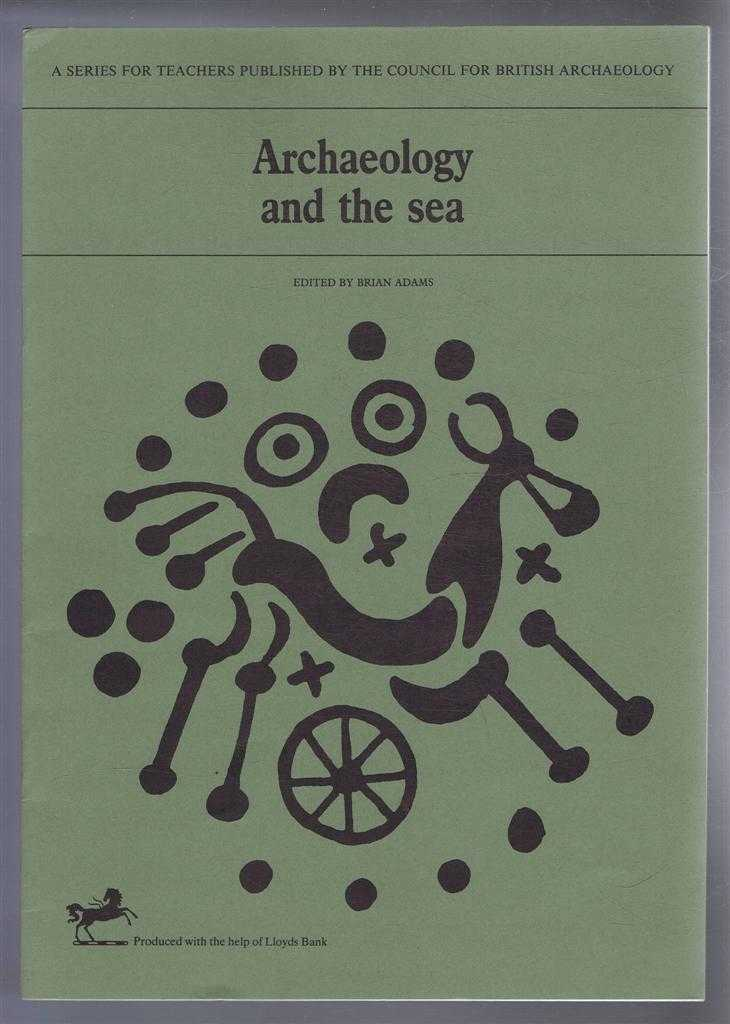 Image for Archaeology and the Sea