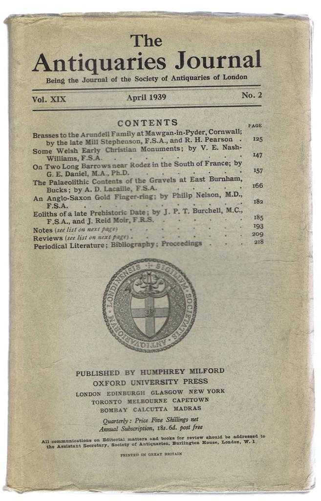 Image for The Antiquaries Journal, Being the Journal of The Society of Antiquaries of London, Volume XIX, 1939, Number 2. April 1939