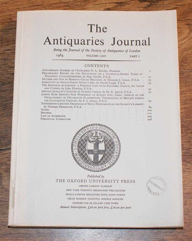 Image for The Antiquaries Journal, Being the Journal of The Society of Antiquaries of London, Volume LXIV, 1984, Part I