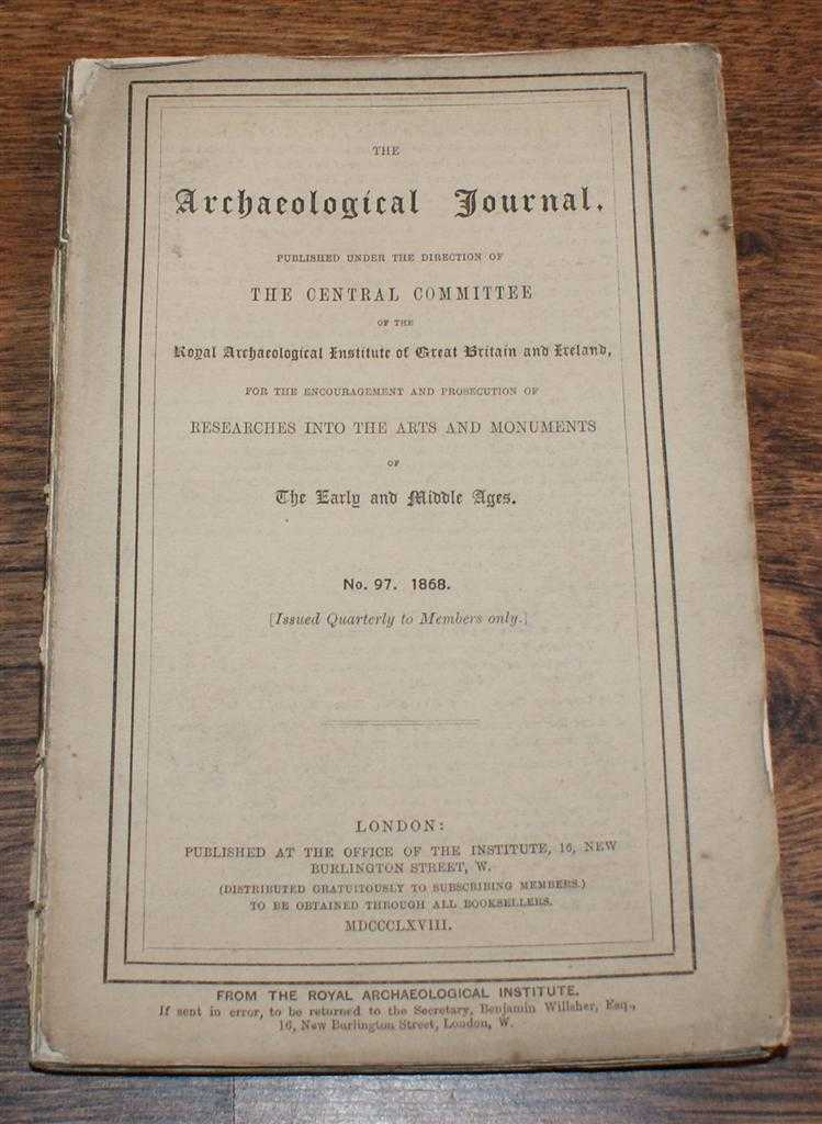Image for The Archaeological Journal No. 97, March 1868, For Researches into the Early and Middle Ages