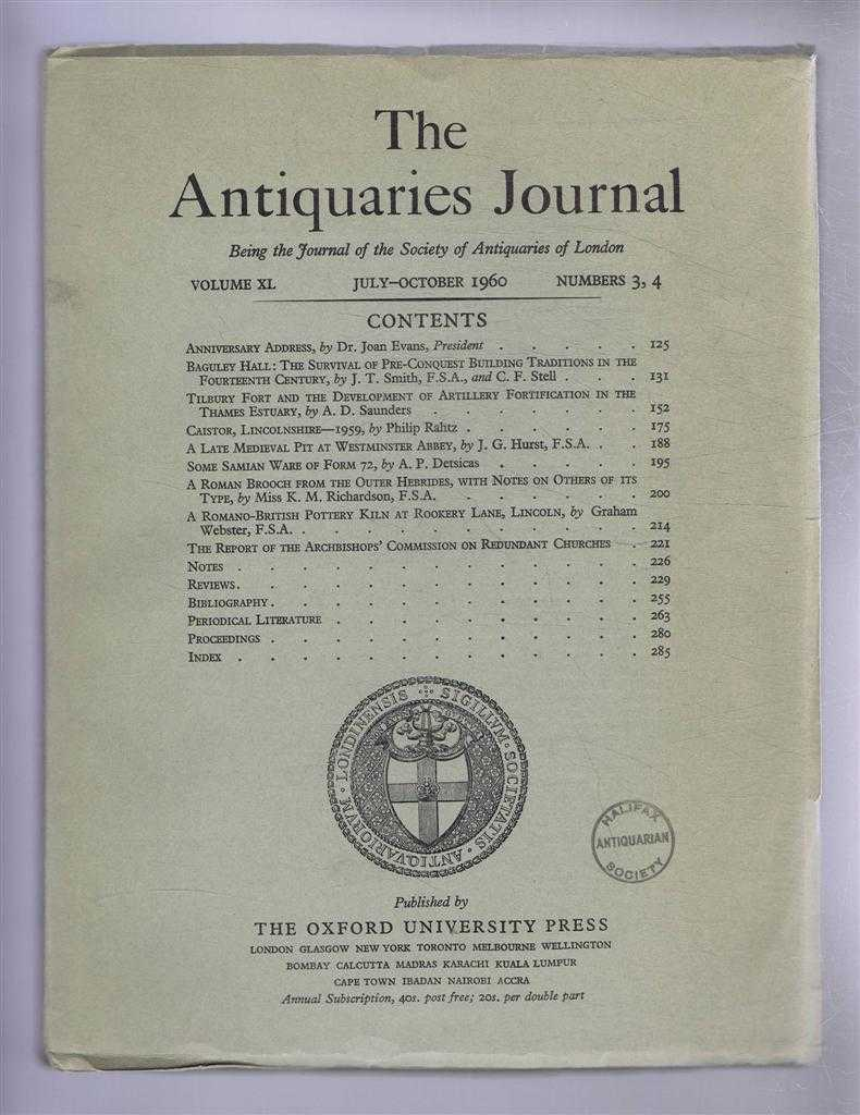 Image for The Antiquaries Journal, Being the Journal of the Society of Antiquaries of London, Vol XL, Nos. 3, 4, July - October 1960