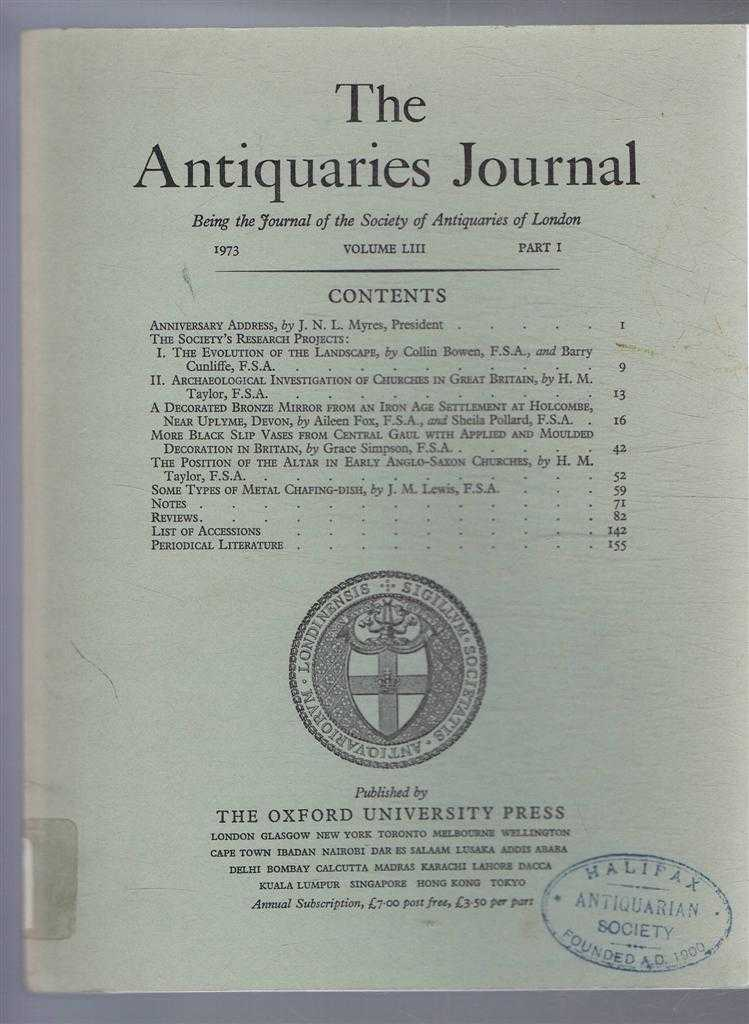 Image for The Antiquaries Journal, Being the Journal of the Society of Antiquaries of London, Vol LIII, Part I, 1973