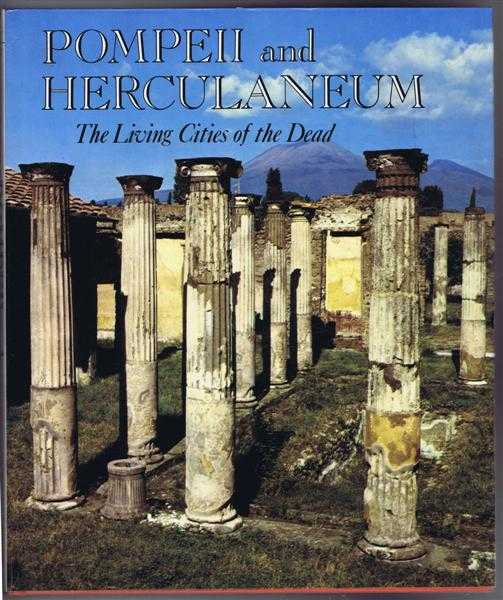 Image for Pompeii and Herculaneum; the Living Cities of the Dead
