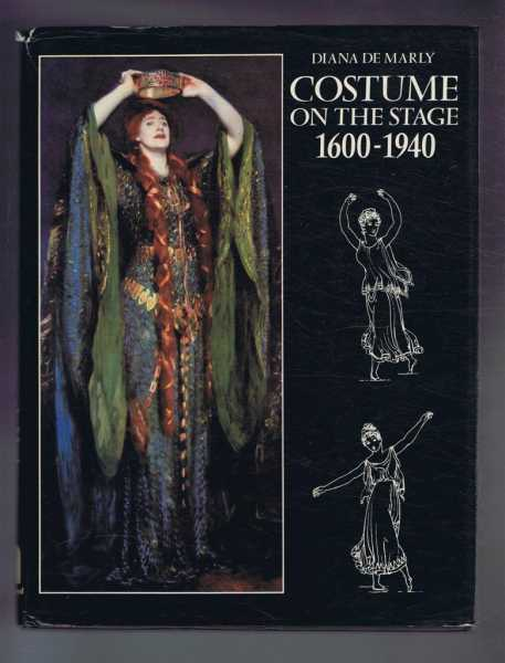 Costume on the Stage 1600-1940, De Marly, Diana