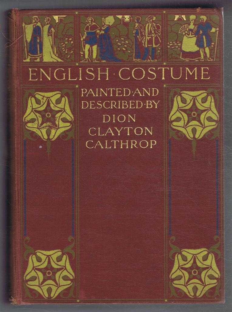 English Costume Painted and Described, Dion Clayton Calthrop