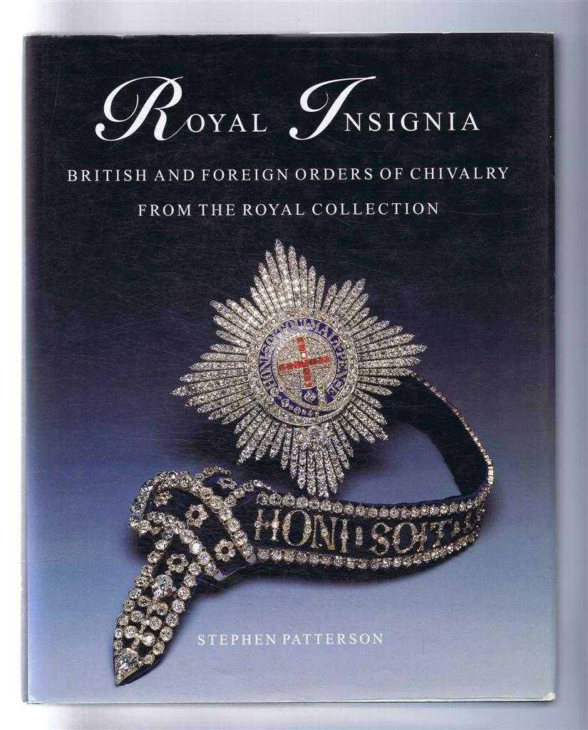 Image for Royal Insignia: British and Foreign Orders of Chivalry From the Royal Collection