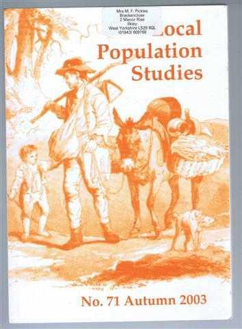 EDITORIAL BOARD: M ECCLESTONE; N GOOSE; P FRANKLIN; A HINDE; K SCHURER; C GALLEY; S KING; M WOOLLARD; E GARRETT; L LUU. M H LONG; G TWIGG; E GARRETT & R DAVIES; N GOOSE & O DAVIES; A WRIGHT - Local Population Studies No. 31 Autumn 2003