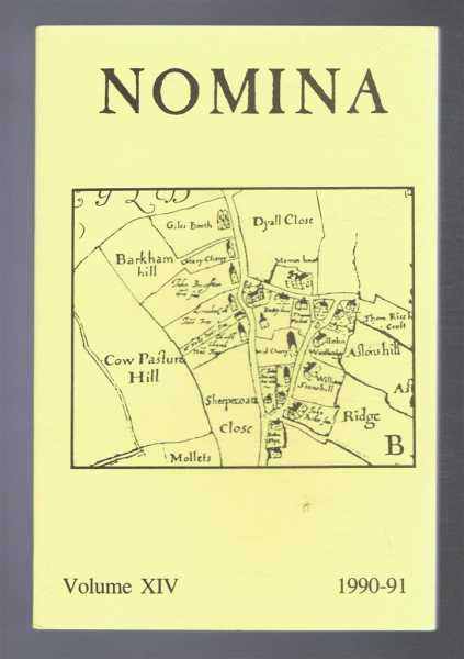Nomina. Vol. XIV (14) - 1990-91, A journal of name studies relating to Great Britain and Ireland, Cecily Clark; O J Padel; Alexander Rumble; Veronica Smart; (Eds.)