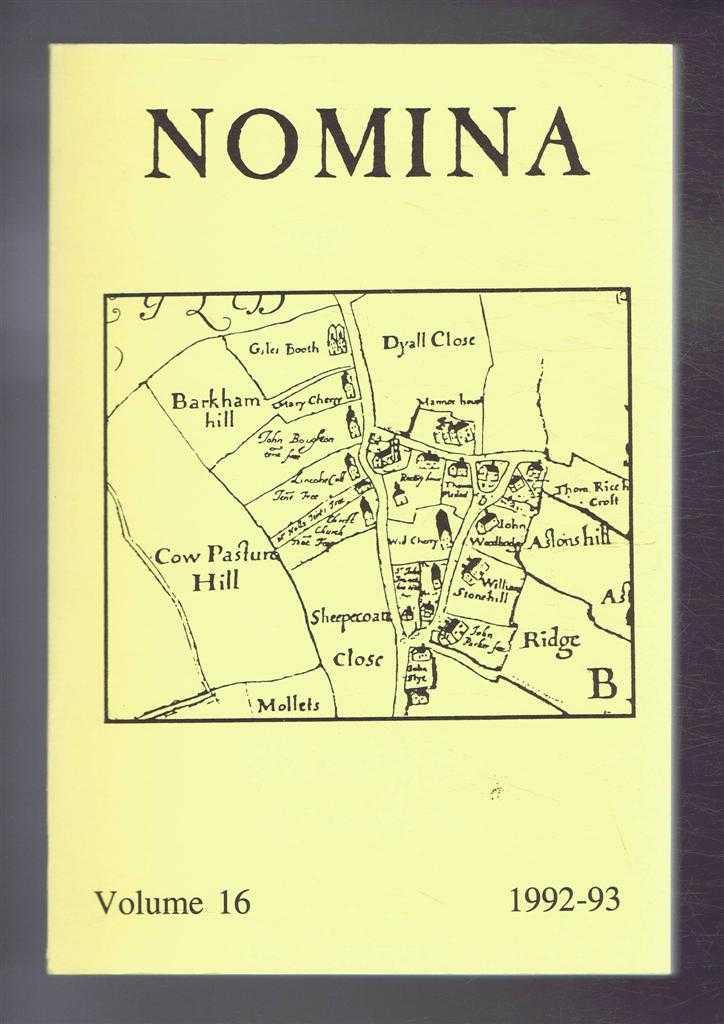 Nomina. Vol. 16 - 1992-93. Journal of the Society for Name Studies in Britain and Ireland, John Freeman; O J Padel; David Postles; Veronica Smart; (Eds.)