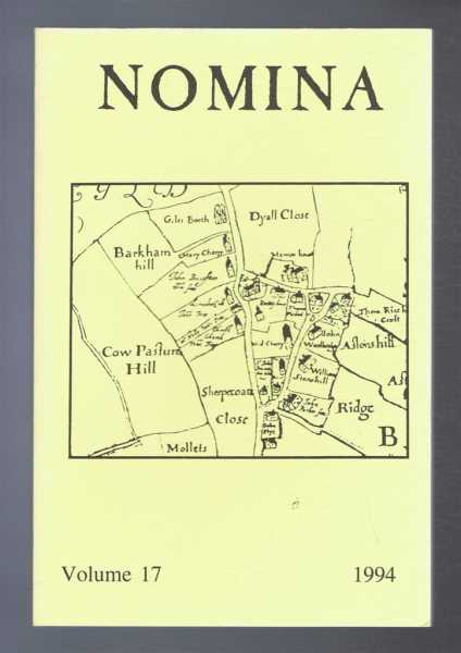 Nomina. Vol. 17 - 1994. Journal of the Society for Name Studies in Britain and Ireland, O J Padel; John Freeman; David Postles; Veronica Smart; (Eds.)