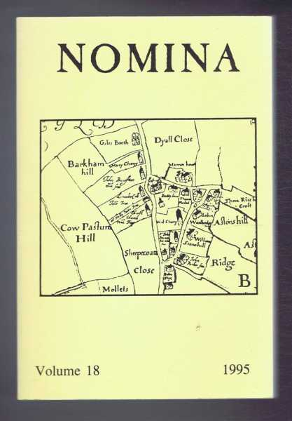 Nomina. Vol. 18 - 1995. Journal of the Society for Name Studies in Britain and Ireland, O J Padel; John Freeman; David Postles; Veronica Smart; (Eds.)