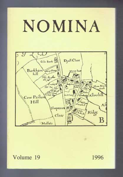 Nomina. Vol. 19 - 1996. Journal of the Society for Name Studies in Britain and Ireland, O J Padel; John Freeman; Carole Hough; David Postles; Veronica Smart; (Eds.)
