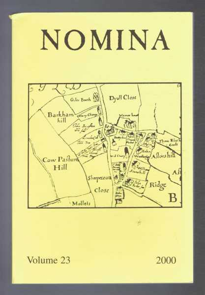 Nomina. Vol. 23 - 2000. Journal of the Society for Name Studies in Britain and Ireland, Carole Hough; (Ed.)