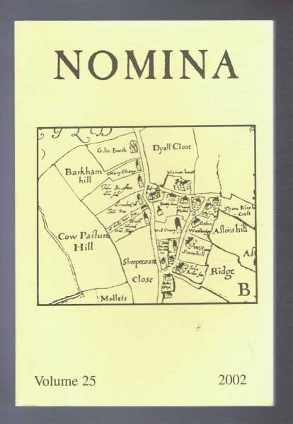 Nomina. Vol. 25 - 2002. Journal of the Society for Name Studies in Britain and Ireland, Carole Hough; (Ed.)