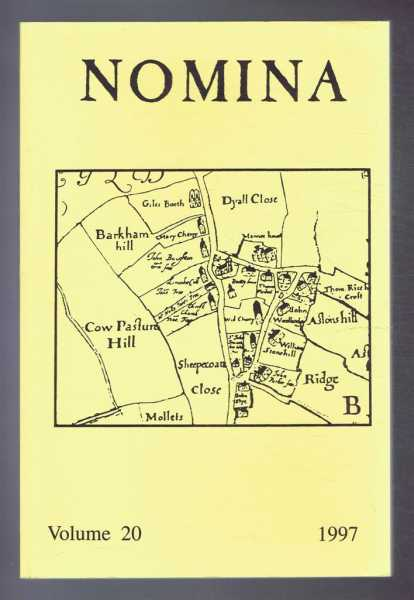 Nomina. Vol. 20 - 1997. Journal of the Society for Name Studies in Britain and Ireland, O J Padel; John Freeman; Carole Hough; David Postles; Veronica Smart; (Eds.)