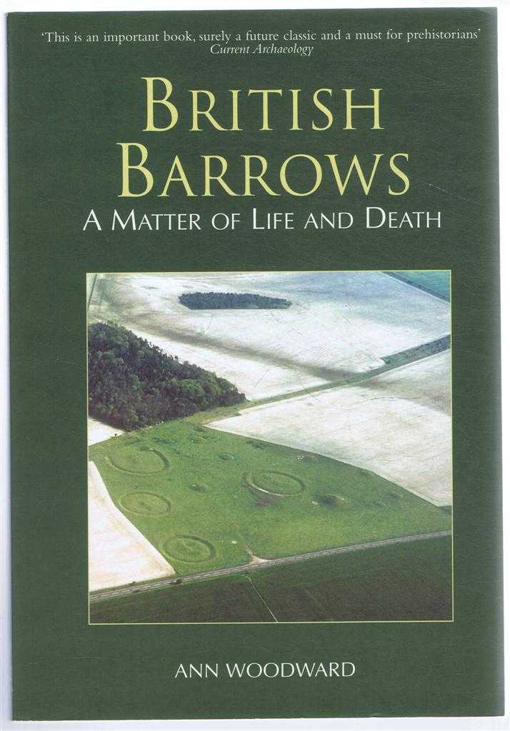 British Barrows, A Matter of Life and Death, Ann Woodward