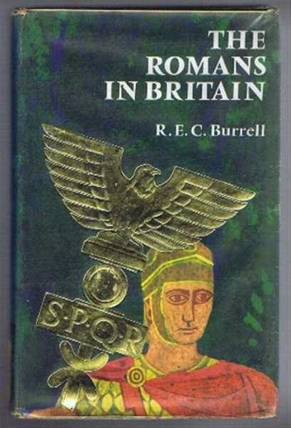 The Romans In Britain, Burrell, R E C; illustrated by Tony Dyson
