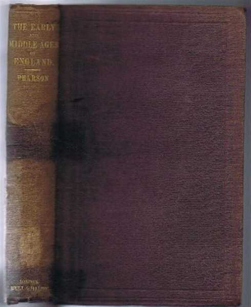 The Early and Middle Ages of England, Charles H Pearson