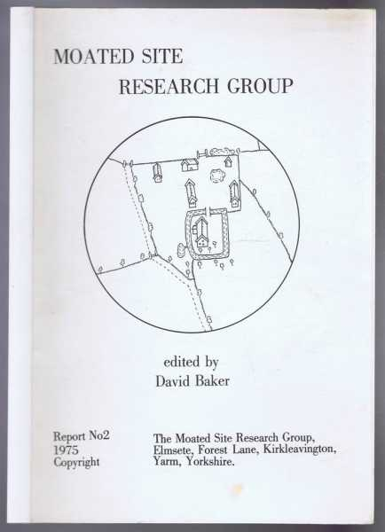 Image for The Moated Sites Research Group, Report No. 2, 1975