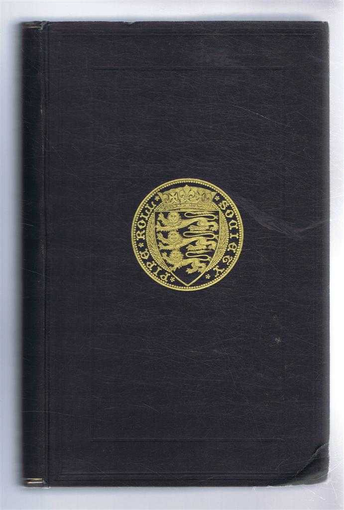 The Great Roll of the Pipe for the Ninth Year of the Reign of King Richard I, Michaelmas 1197 (Pipe Roll 43). Publications of the Pipe Roll Society Volume XLVI (46) New Series Volume VIII, Doris M Stenton (ed)