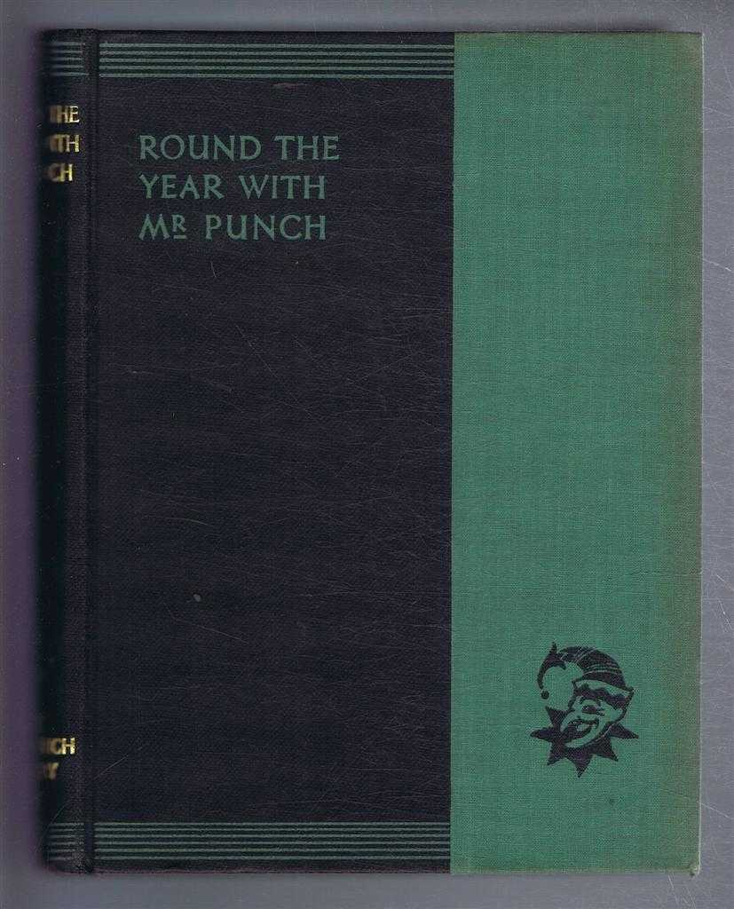 "Round the Year with Mr Punch. The New ""Punch"" Library series, Volume XIX (19), ed. J A Hammerton"
